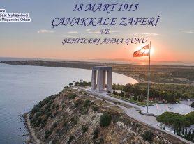 Çanakkale Zaferinin 105. Yıl Dönümünde, Gazi Mustafa Kemal ATATÜRK'ü ve Şehitlerimizi Minnetle Anıyoruz